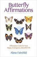 Alana Fairchild «Butterfly Affirmations»