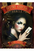 Alana Fairchild «Divine Circus Oracle»