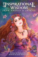 Frances Munro «Inspirational Wisdom from Angels & Fairies»