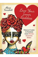 Alana Fairchild «Love Your Inner Goddess Oracle»