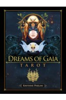 Ravynne Phelan «Dreams of Gaia Tarot : A Tarot for a New Era»