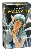 Таро Роща Фей ( Tarot of the Celtic Fairies )